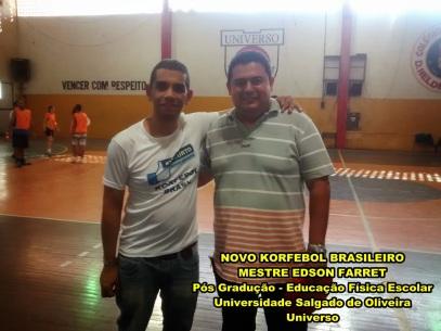Edson Farret e Marcelo Korfebol